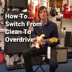 How To Switch Between Clean & Overdrive with Rimmers Music