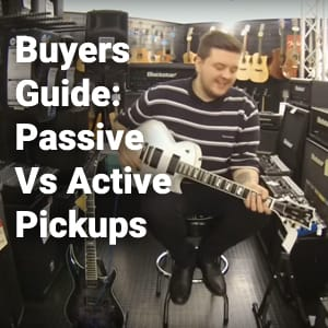 Buyers Guide Active Vs Passive Guitar Pickups at Rimmers Music