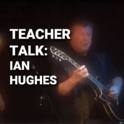 Teacher Talk with Ian Hughes at Rimmers Music