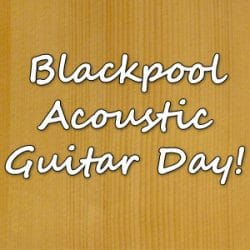 Acoustic Guitar Day at Rimmers Music Blackpool