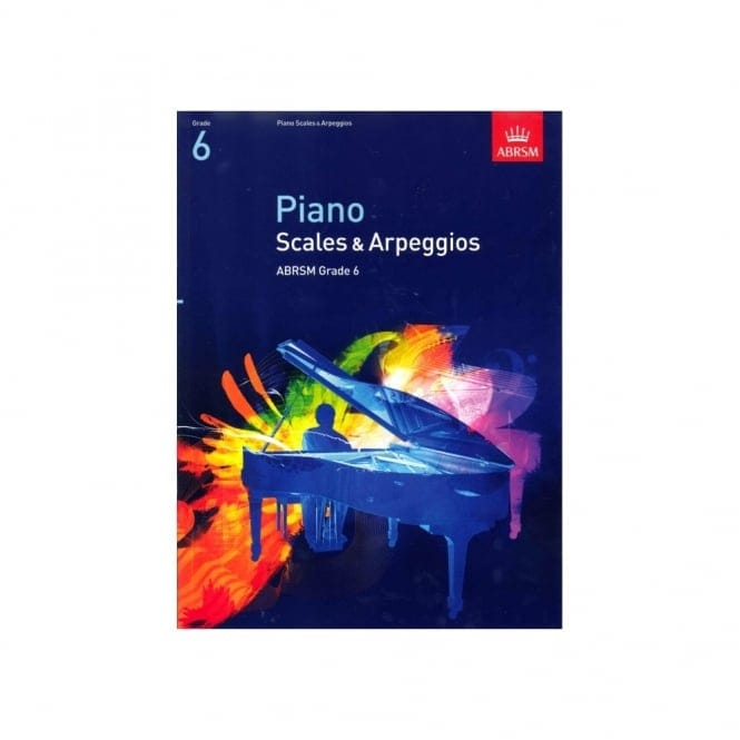 Piano Scales & Arpeggios from 2009 Grade 6 Abrsm