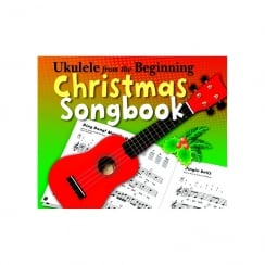 Chesters Ukulele From The Beginning Christmas Songbook